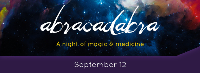 Abracadabra: A night of magic & medicine. September 12