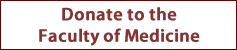 Donate to the Faculty of Medicine